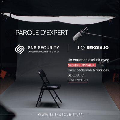 Parole d'expert avec Nicolas DISSAUX, Head of Channel SEKOIA.IO – Séquence n°1